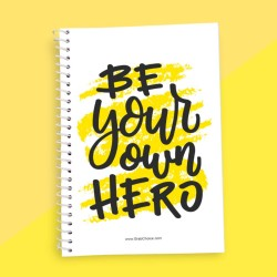 Be Your Own Hero Quotation Notebook
