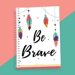 Be Brave Quotation Notebook